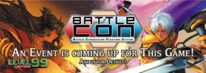 BattleCon Block 6 ~Pre-Season Finale~ @ Cool Stuff Games - South Orlando | Orlando | Florida | United States